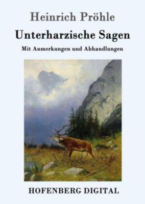 Unterharzische Sagen, Heinrich Pröhle