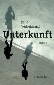 Unterkunft - Julia Veihelmann |