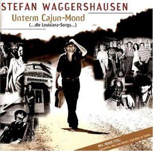 Unterm Cajun-Mond, Stefan Waggershausen