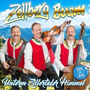 Unterm Zillertaler Himmel-Urig & Echt, Zellberg Buam