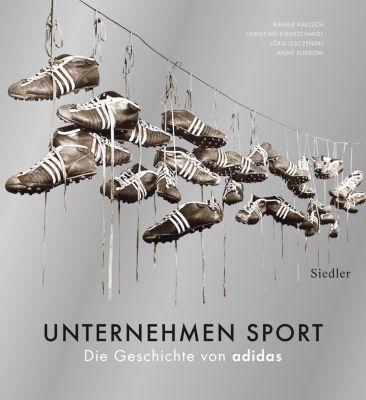 Unternehmen Sport, Christian Kleinschmidt, Rainer Karlsch, Jörg Lesczenski, Anne Sudrow