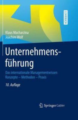 Unternehmensführung, Klaus Macharzina, Joachim Wolf
