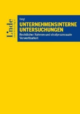 Unternehmensinterne Untersuchungen - Katharina Dangl |