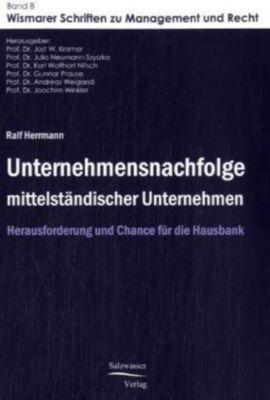 Unternehmensnachfolge mittelständischer Unternehmen, Ralf Hermann