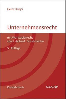 Unternehmensrecht (f. Österreich), Heinz Krejci, Josef Aicher, Florian Schuhmacher
