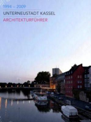 Unterneustadt kassel architekturf hrer 1994 2009 buch for Innenarchitektur kassel