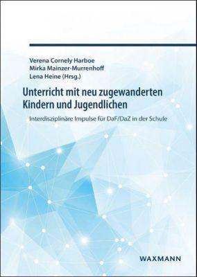 Unterricht mit neu zugewanderten Kindern und Jugendlichen