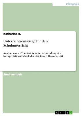 Unterrichtseinstiege für den Schulunterricht, Katharina B.