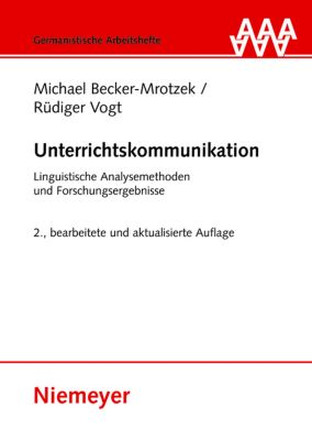 Unterrichtskommunikation, Michael Becker-Mrotzek, Rüdiger Vogt
