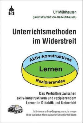 Unterrichtsmethoden im Widerstreit - Ulf Mühlhausen pdf epub