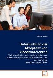 Untersuchung der Akzeptanz von Videokonferenzen, Thomas Hoppe