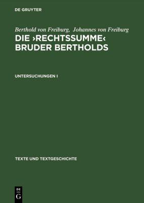Untersuchungen I, Berthold von Freiburg