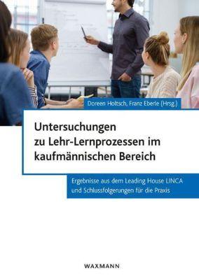 Untersuchungen zu Lehr-Lernprozessen im kaufmännischen Bereich