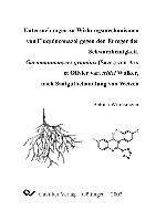 Untersuchungen zu Wirkungsmechanismen von Fluquinconazol gegen den Erreger der Schwarzbeinigkeit, Gaeumannomyces graminis (Sacc.) von Arx et Olivier var. tritici Walker, nach Saatgutbehandlung von Weizen, Bettina Wilmsmeier