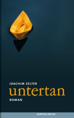 untertan - Joachim Zelter |