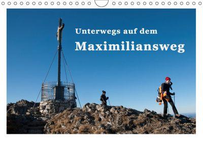 Unterwegs auf dem Maximiliansweg (Wandkalender 2019 DIN A4 quer), Bettina Haas und Nicki Sinanis