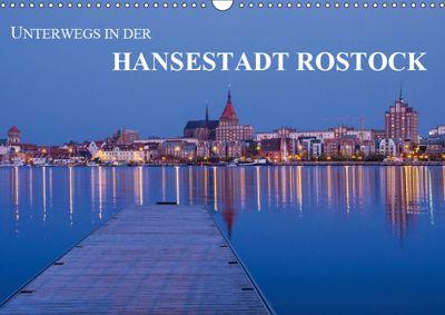 Unterwegs in der Hansestadt Rostock (Wandkalender 2019 DIN A3 quer), Rico Ködder, Rico K?dder