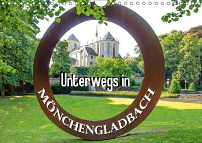 Unterwegs in Mönchengladbach (Wandkalender 2019 DIN A4 quer), Nina Schwarze