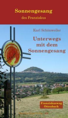 Unterwegs mit dem Sonnengesang - Karl Schönweiler pdf epub