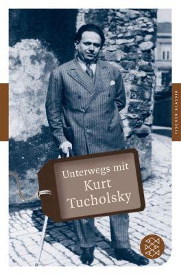 Unterwegs mit Kurt Tucholsky