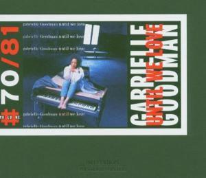 Until We Love, Gabrielle Goodman