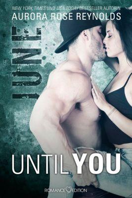Until You: Until You: June, Aurora Rose Reynolds