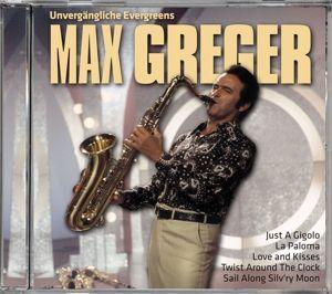 Unvergängliche Evergreens Von Max Greger, Max Greger