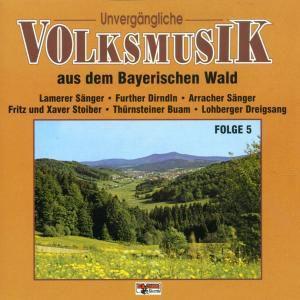 Unvergängliche Volksmusik - Folge 5, Diverse Interpreten