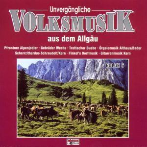 Unvergängliche Volksmusik - Folge 6, Diverse Interpreten