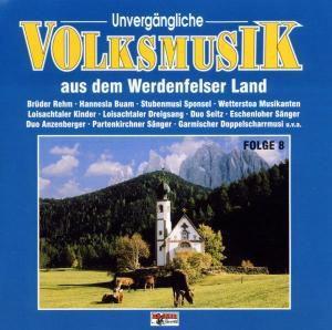 Unvergängliche Volksmusik - Folge 8, Diverse Interpreten