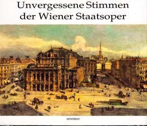 Unvergessene Stimmen der Wiener Oper, Diverse Interpreten