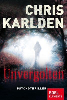 Unvergolten, Chris Karlden