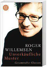 Unverkäufliche Muster, Roger Willemsen