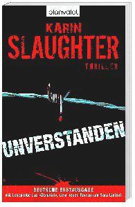 Unverstanden, Karin Slaughter