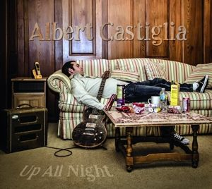 Up All Night, Albert Castiglia