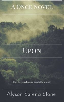Upon (Once 3), Alyson Serena Stone