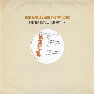 Upsetter Revolution Rhythm, Bob Marley & The Wailers