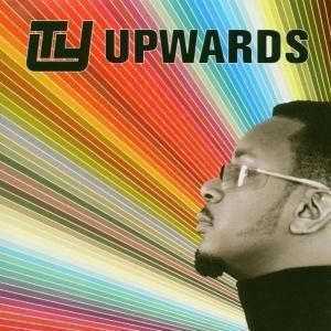 Upwards (New Version), Ty