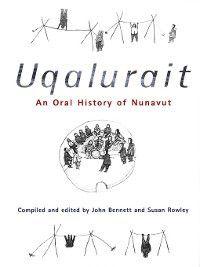 Uqalurait, John Bennett, Susan Rowley