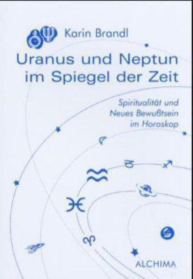 Uranus und Neptun im Spiegel der Zeit, Karin Brandl