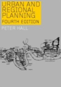 Urban and Regional Planning, Peter Hall