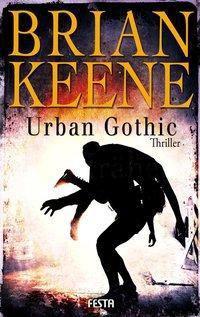 Urban Gothic - Brian Keene |