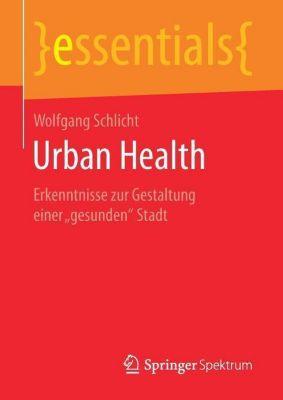 Urban Health, Wolfgang Schlicht