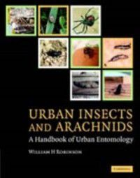 Urban Insects and Arachnids, William H. Robinson