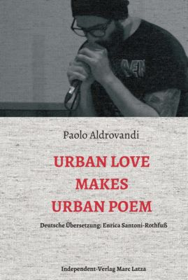 Urban Love Makes Urban Poem, Paolo Aldrovandi