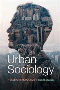 Urban Sociology, Mark Abrahamson