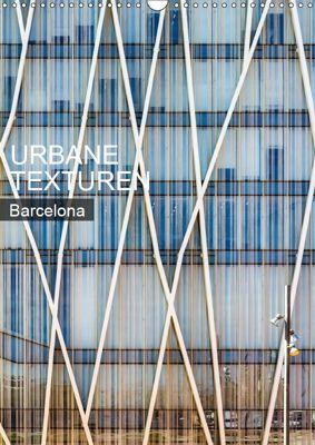 Urbane Texturen Barcelona (Wandkalender 2019 DIN A3 hoch), Sabine Grossbauer