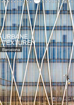 Urbane Texturen Barcelona (Wandkalender 2019 DIN A4 hoch), Sabine Grossbauer