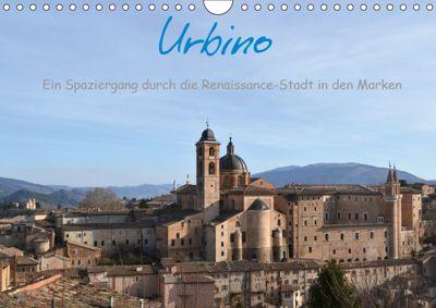 Urbino - Ein Spaziergang durch die Renaissance-Stadt in den Marken (Wandkalender 2019 DIN A4 quer), Dorlies Fabri