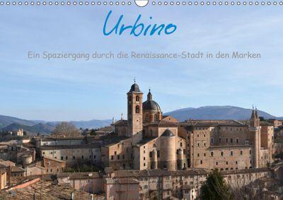 Urbino - Ein Spaziergang durch die Renaissance-Stadt in den Marken (Wandkalender 2019 DIN A3 quer), Dorlies Fabri